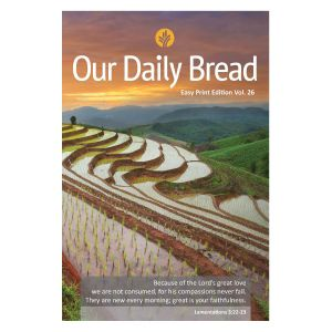 Our Daily Bread Annual Easy Print  Edition Vol. 26