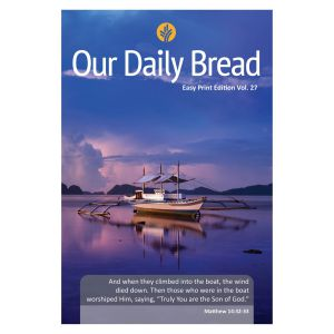 Our Daily Bread Easy Print English Vol. 27