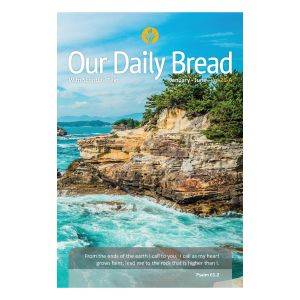 Our Daily Bread Semi Annual Vol. 26 With Scripture Text (Jan - June)