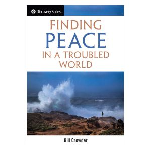 Finding Peace In A Troubled World