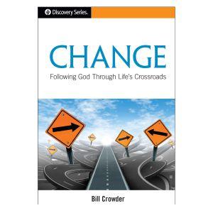 Change: Following God Through Life's Crossroads
