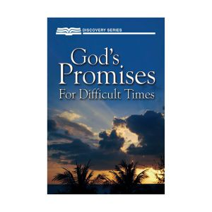 God's Promises For Difficult Times