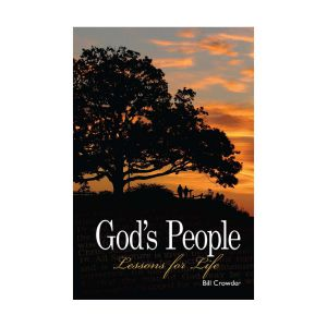 God's People: Lessons For Life