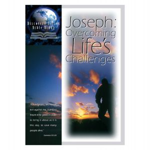 Joseph: Overcoming Life's Challenges