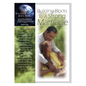 Building Blocks To A Strong Marriage