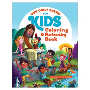 Our Daily Bread for Kids: Coloring and Activity