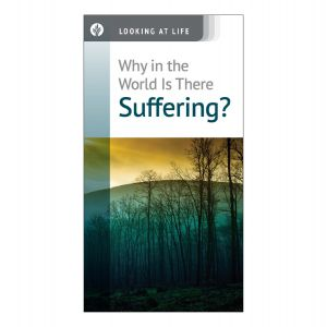 Why In The World Is There Suffering?