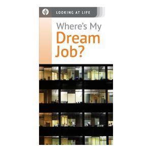 Where's My Dream Job?