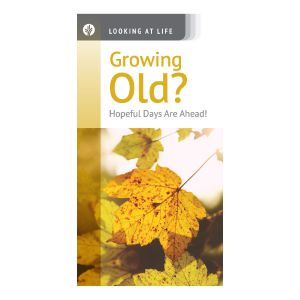 Growing Old? Hopeful Days Are Ahead!