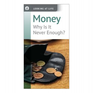 Money: Why Is It Never Enough?