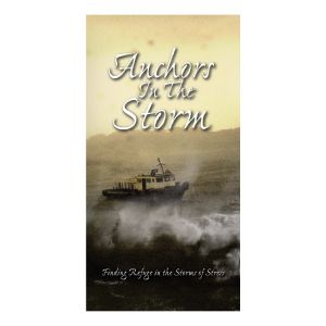 Anchors In The Storm